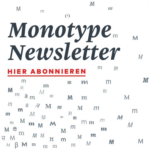 Monotype Newsletter abonnieren