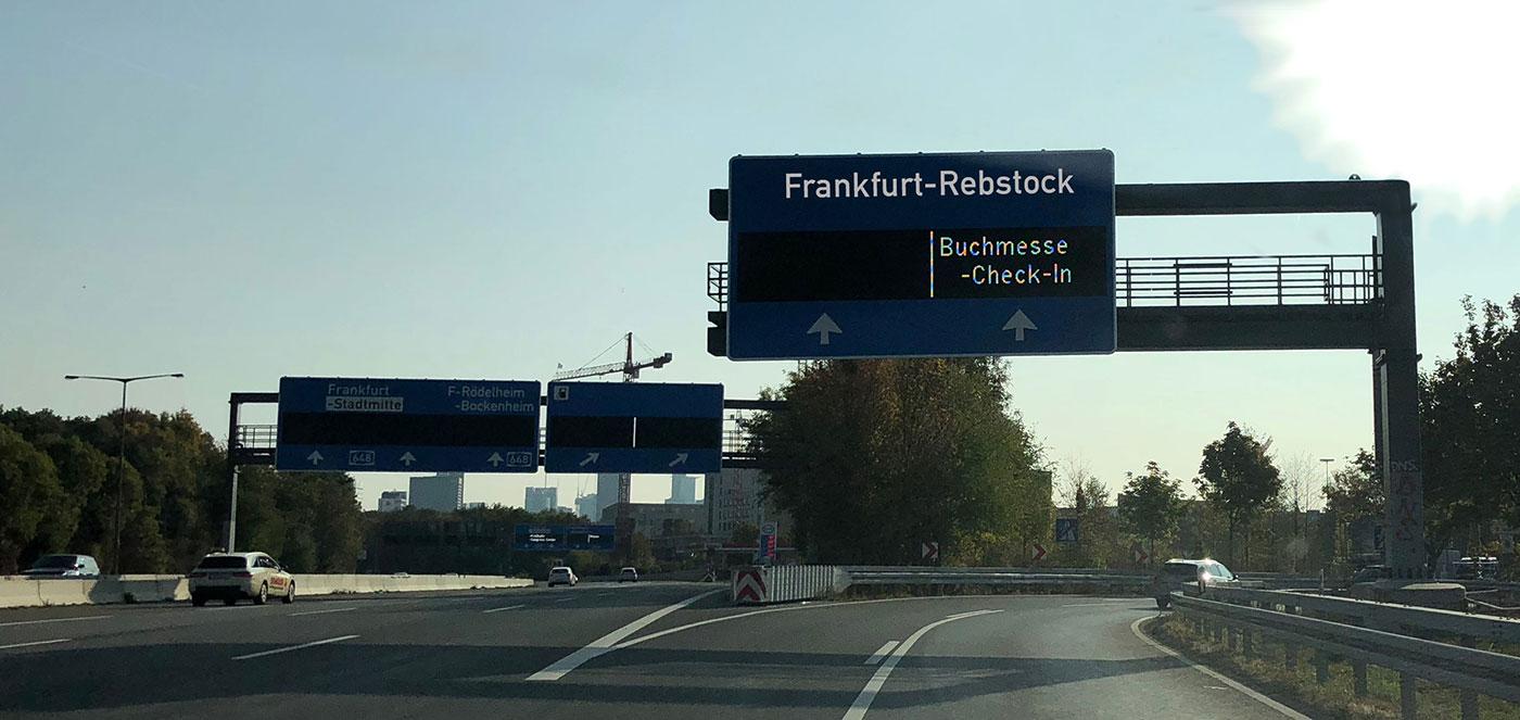 Ausfahrt zur Frankfurter Buchmesse